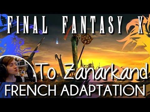 ♈ [French] To Zanarkand (The Skies Above) - Final Fantasy X