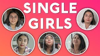 Types of Single Girls | MostlySane
