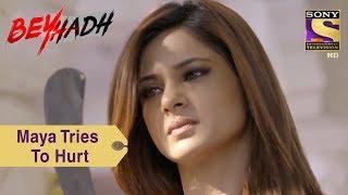 Your Favorite Character   Maya Tries To Hurt Arjun's Mom   Beyhadh