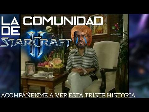 La hermosa comunidad de Starcraft