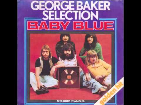 George Baker Selection - Baby Blue
