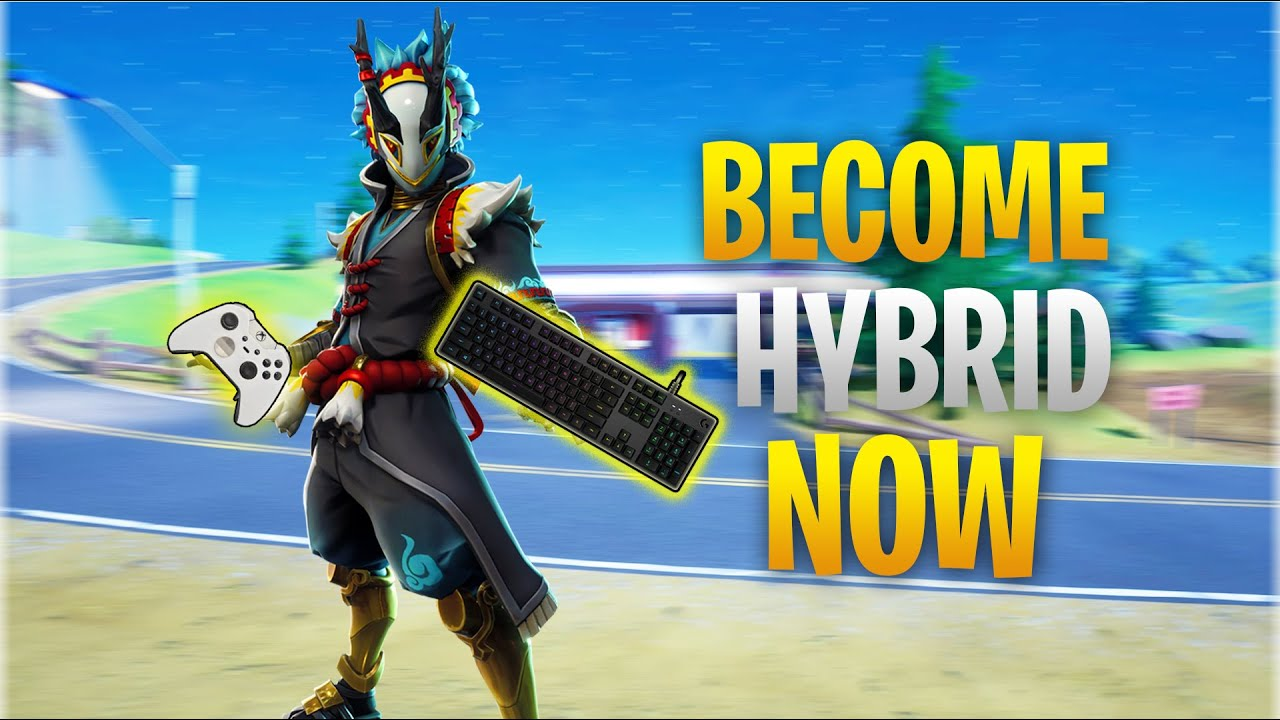 Why You Should Become A Hybrid Player Fortnite Chapter 2 ...