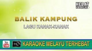 Download lagu Balik Kung Karaoke l Minus One Tanpa Vocal Lirik HD MP3
