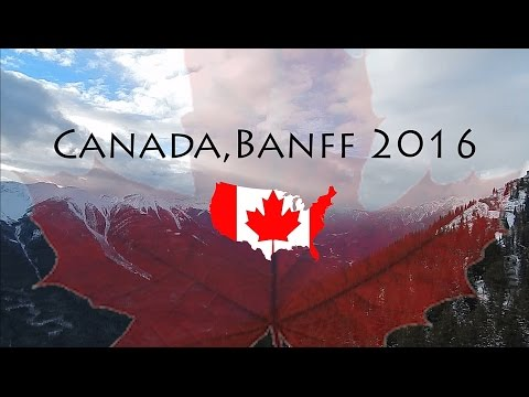 Canada, Banff 2016 Lake Louise, Marble Canyon & Banff NP Travel Video