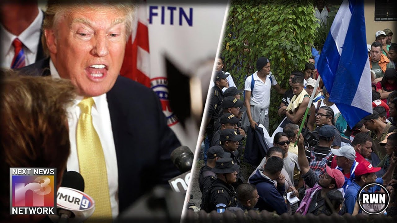 trump-just-threatened-honduras-after-first-wave-immigrant-invasion-begins-they-might-want-to-listen