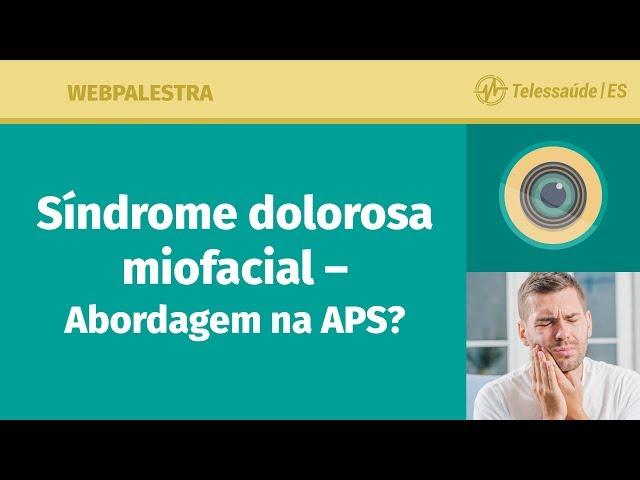 WebPalestra: Síndrome Dolorosa Miofascial – Abordagem na APS