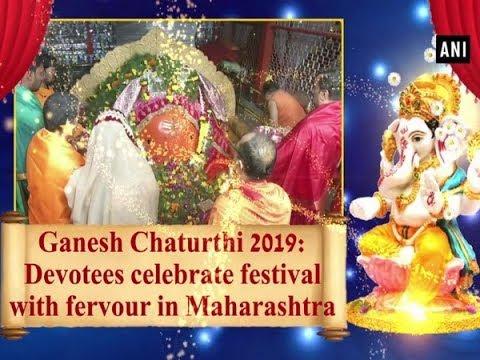 Ganesh Chaturthi 2019 Devotees Celebrate Festival With Fervour In Maharashtra