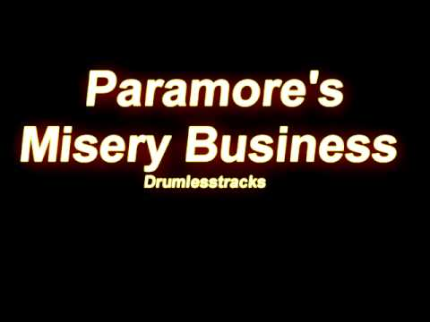 Paramore  Misery Business Drumlesstrack
