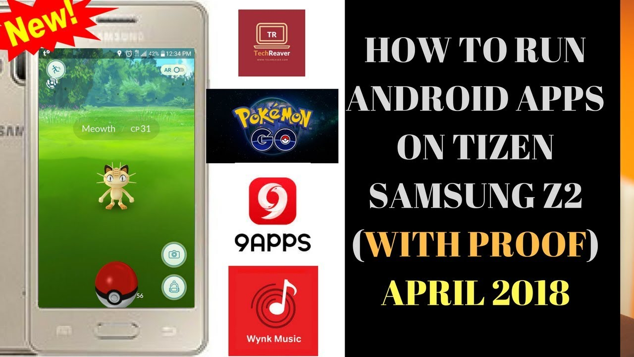(LATEST APRIL 2018)HOW TO RUN ANDROID APPS ON TIZEN SAMSUNG Z2 WITHOUT  UNKNOWN SOURCE |RUNWYNKPOKEMO