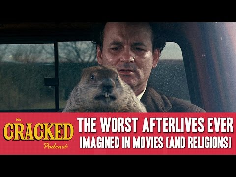 The Worst Afterlives Ever Imagined In Movies (And Religions) - The Cracked Podcast