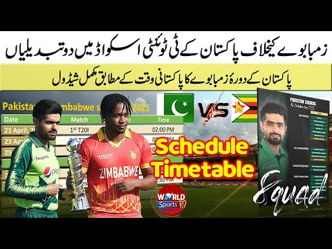 Pakistan vs Zimbabwe 2021 schedule with timetable | 2 Changes in Pakistan T20 squad vs Zimbabwe