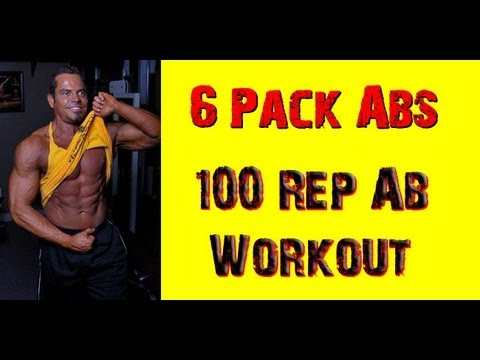 100 REP AB WORKOUT Routine - Get 6 Ripped Pack Abs!