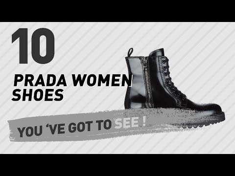 Prada Women Shoes // New & Popular 2017