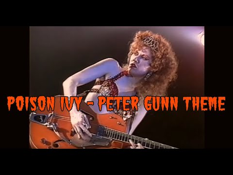 Poison Ivy  Peter Gunn Theme