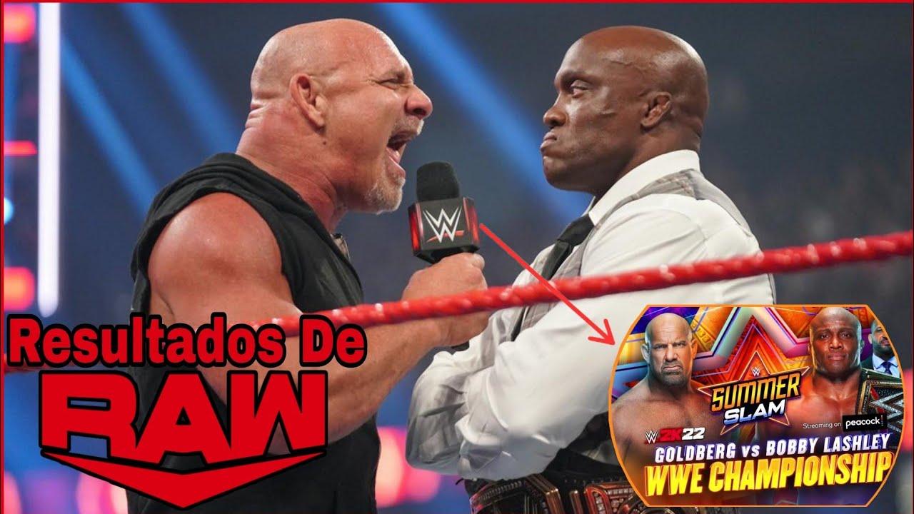RESULTADOS De RAW 2 De Agosto De 2021: Goldberg vs Bobby Lashley En WWE SummerSlam 2021 Es Oficial