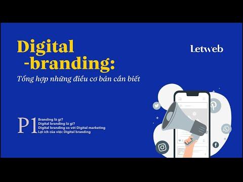 Digital branding: Tổng hợp những điều cơ bản cần biết - P1   Letweb Podcast