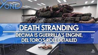 Death Stranding - Decima is Guerrilla's Engine, Del Toro's Role Detailed