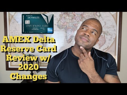 Delta Reserve Card Review W/ 2020 Changes | AMEX Revamp | Increased Sign Up Offer