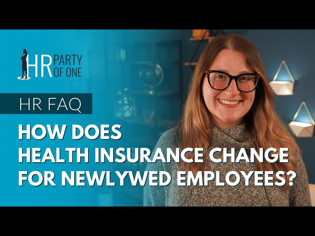 How Does Health Insurance Change for Newlywed Employees?