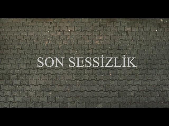 Son Sessizlik Fragman (Yaratıcı Kısa Film)
