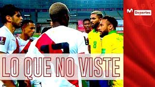 Perú vs Brasil: la noche que nunca olvidará Zambrano, Bascuñán y... Neymar | LO QUE NO VISTE