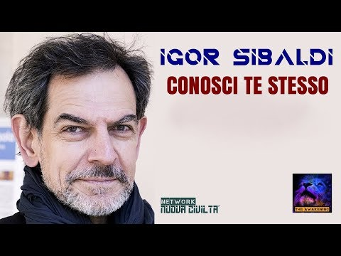Igor Sibaldi - Conosci Te Stesso