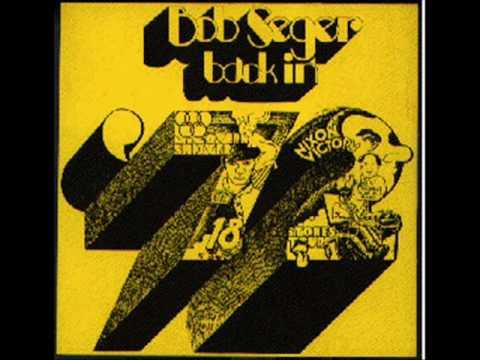 Back in '72-Bob Seger
