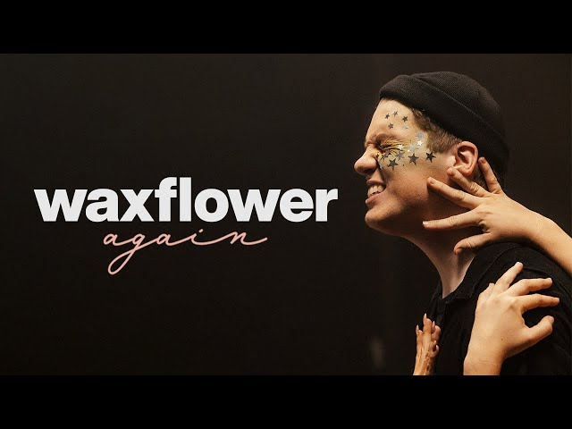 Waxflower - Again (feat. Caitlin Henry) [Official Music Video]