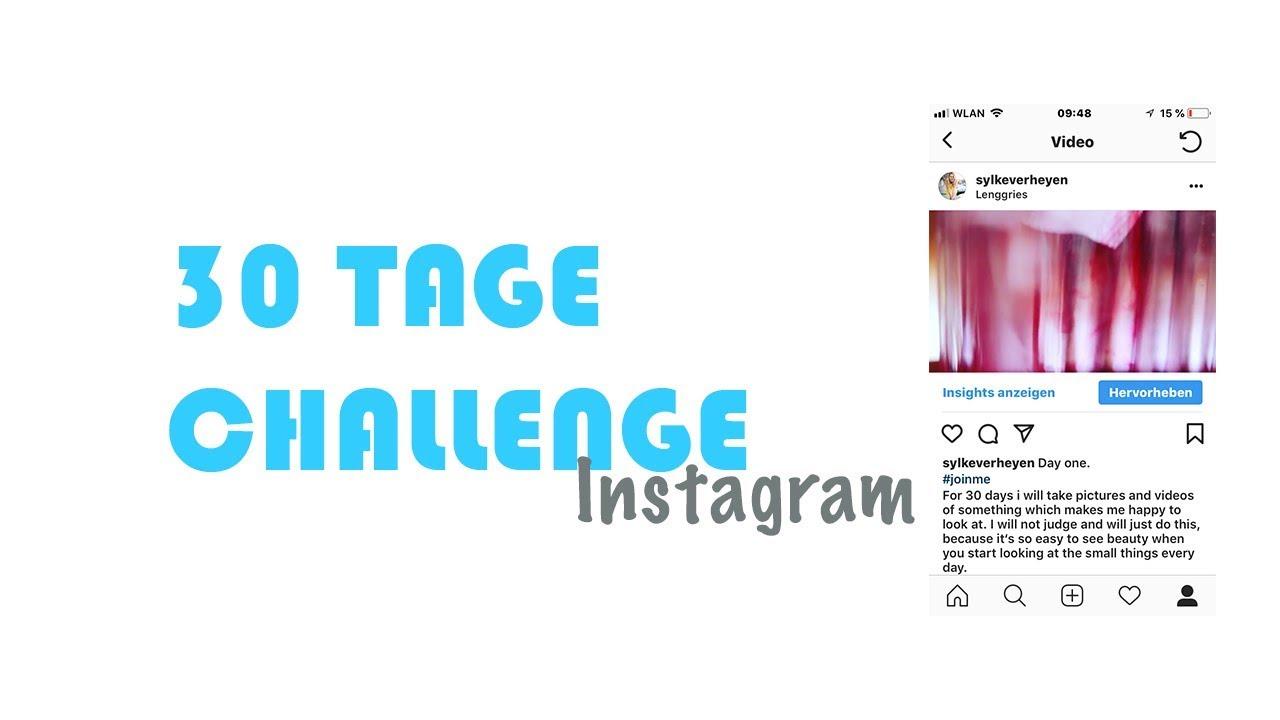 Wie Kann Man Instagram Nutzen 30 Tage Challenge Youtube