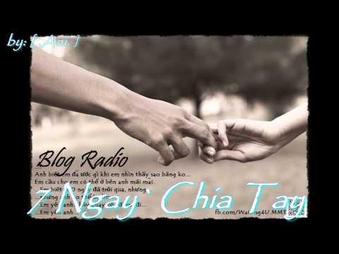 Blog Radio - 7 Ngay Chia Tay