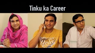 Tinku ka Career | Lalit Shokeen Films |