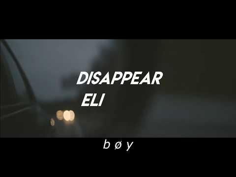 Eli. - Disappear; Lyrics