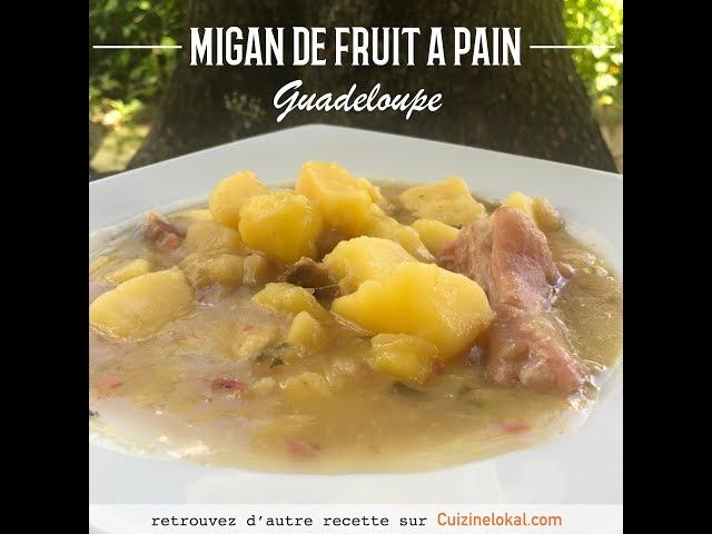 Migan de fruit à pain | Cuizinelokal