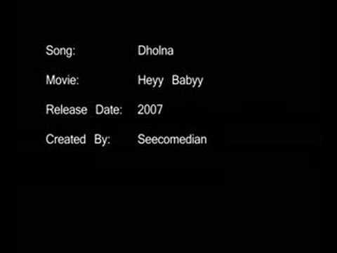 Dholna - Heyy Babyy