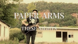 Paper Arms - Drinking On Your Own & These Nights // Compass and Square Sessions