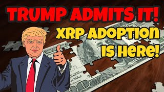 PRESIDENT TRUMP ADMITS: We are ROCKETING UPWARDS!! XRP Crypto Adoption is WEEKS ahead of Schedule.