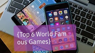"""Top 6 """"World Famous"""" Games For All 'Android Phones' - ( Play This Games)"""