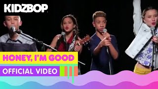 Смотреть клип Kidz Bop Kids - Honey, I'M Good