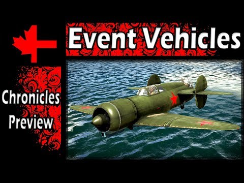 War Thunder - Preview of the Chronicle Event Vehicles in Server