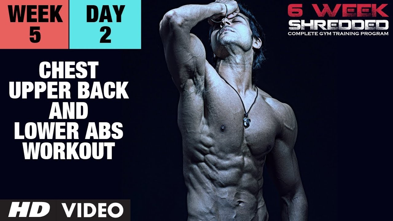 Week 5: Day 2 - Chest, Upper Back and Lower Abs Workout | Guru Mann 6 Week Shredded Program