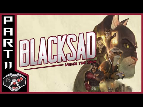 Let's Play Blacksad: Under The Skin | Part 11 | Gameplay Commentary |