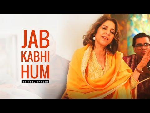 Jab Kabhi Hum by Minu Bakshi | Tishnagi -...
