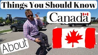 Things You Should Know About Canada
