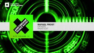Rafael Frost - Oxygen (Edit) Taken from Amsterdam Trance Radio Hits Vol 14