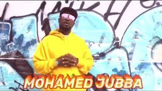 MOHAMED JUBBA OO IDINLEH SOOMAALAAY!!!