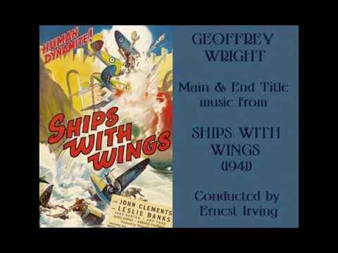 Geoffrey Wright: music from Ships with Wings 1941