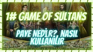 """Game of sultans PAYE Nasıl Kullanırlır , Nedir """"Muhteşem Sultan"""""""