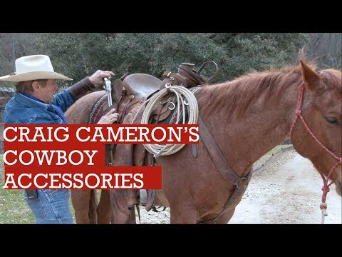 The Cowboy Accessories Craig Cameron Uses