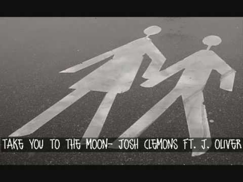 take you to the moon- josh clemons ft. j. oliver.