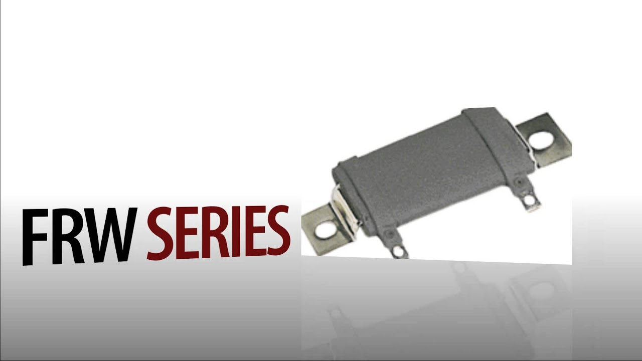 Flat Wire Wound Resistors : FRW Series